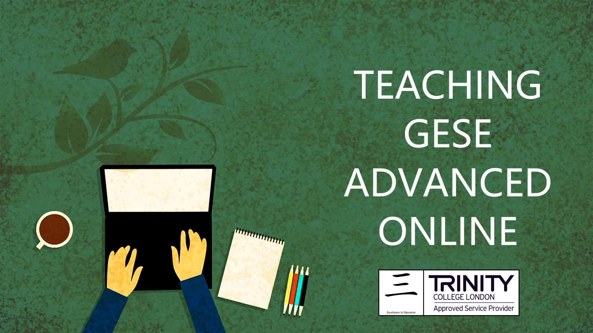 Quest for Best: Teaching GESE Advanced Online Edition 1